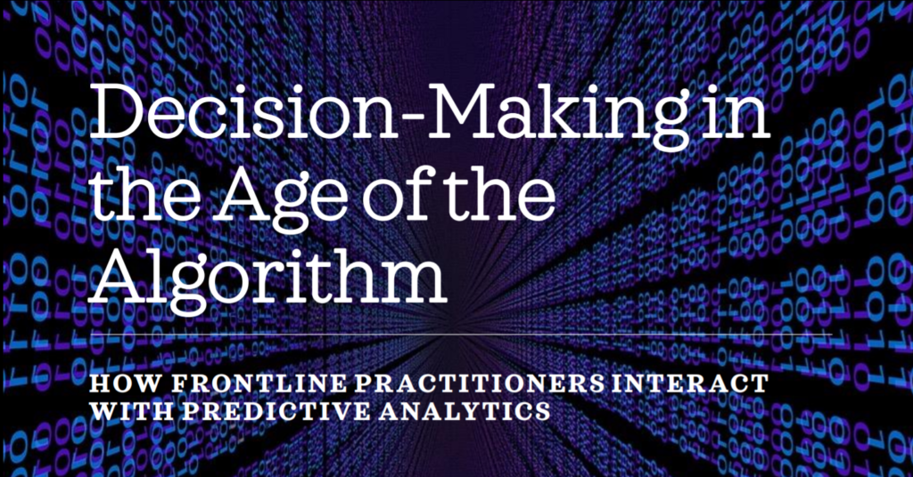 Decision-making in the age of the algorithm